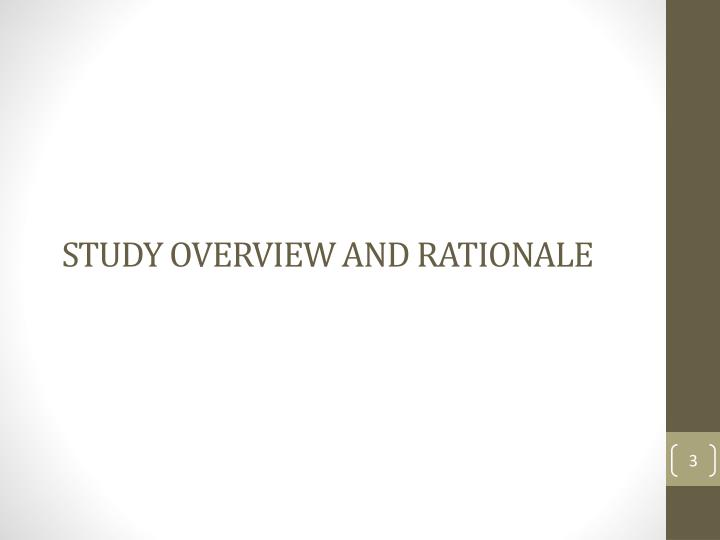 Study Overview and Rationale