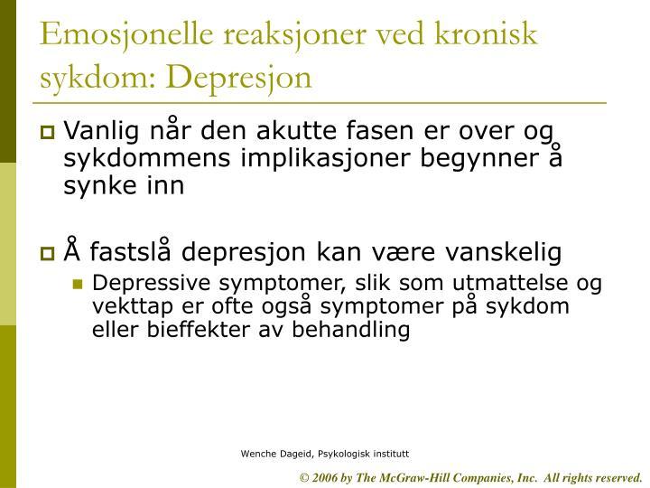 Emosjonelle reaksjoner ved kronisk sykdom: Depresjon