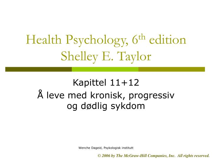 Health psychology 6 th edition shelley e taylor