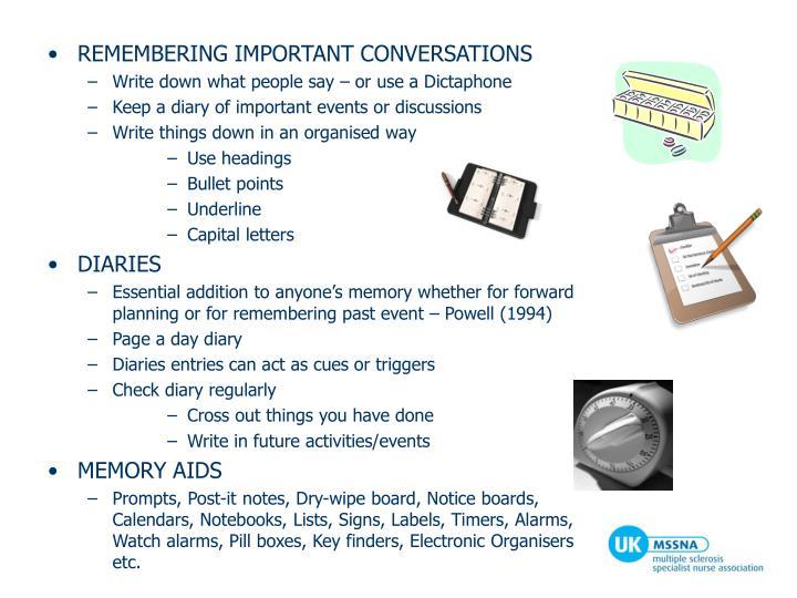REMEMBERING IMPORTANT CONVERSATIONS