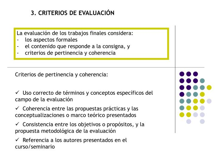 3. CRITERIOS DE EVALUACIÓN