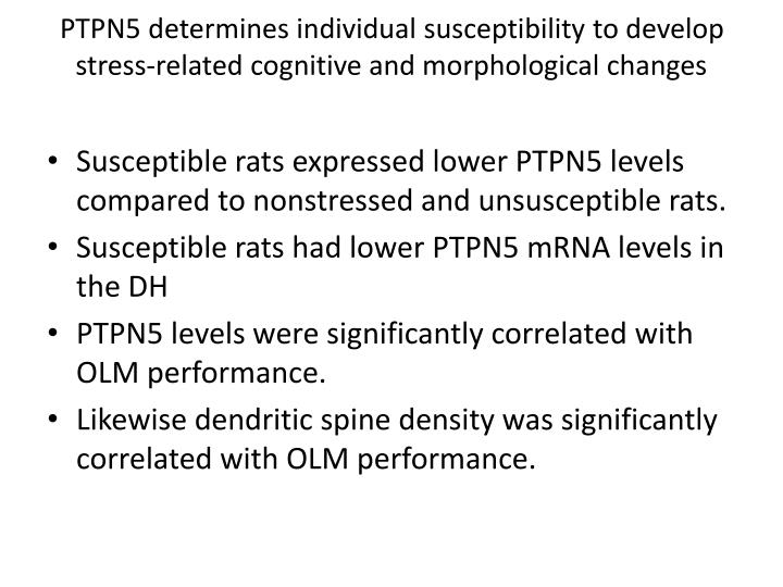 PTPN5 determines individual susceptibility to develop stress-related cognitive and morphological changes