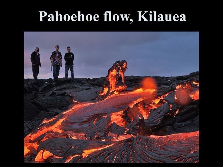 Pahoehoe flow, Kilauea