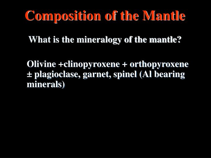 Composition of the Mantle