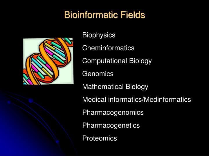 Bioinformatic Fields