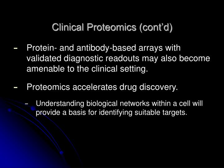 Clinical Proteomics (cont'd)