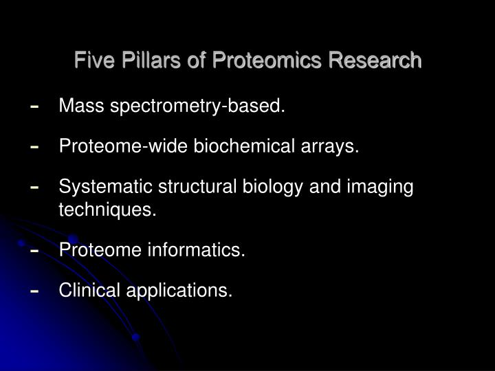 Five Pillars of Proteomics Research