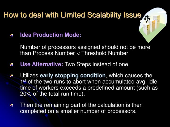 How to deal with Limited Scalability Issue