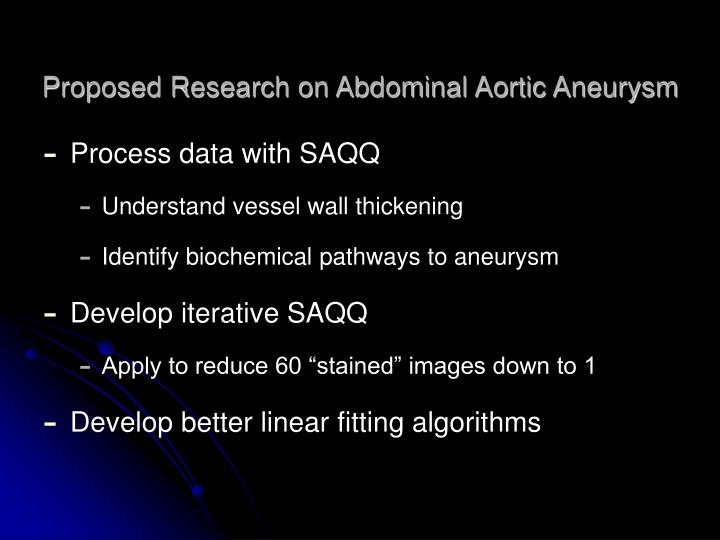 Proposed Research on Abdominal Aortic Aneurysm