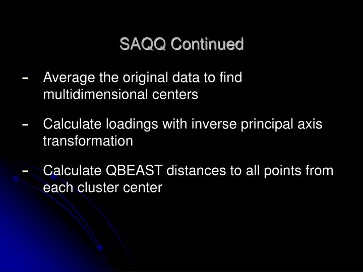SAQQ Continued