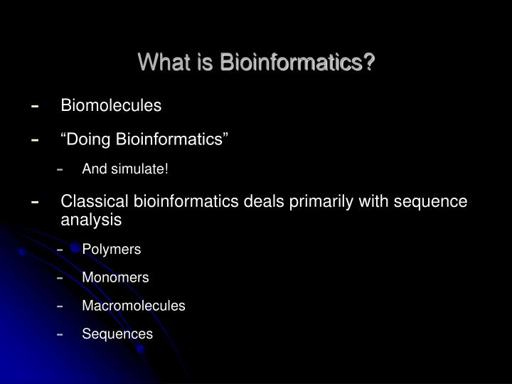 What is bioinformatics1