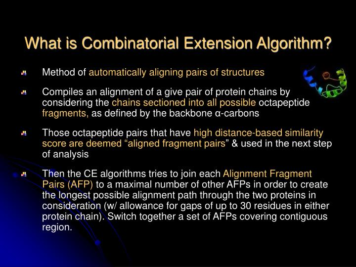 What is Combinatorial Extension Algorithm?