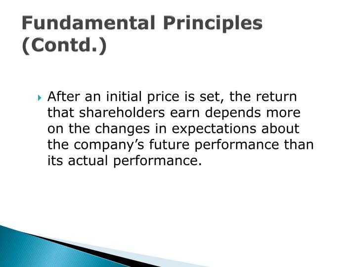 Fundamental Principles (Contd.)