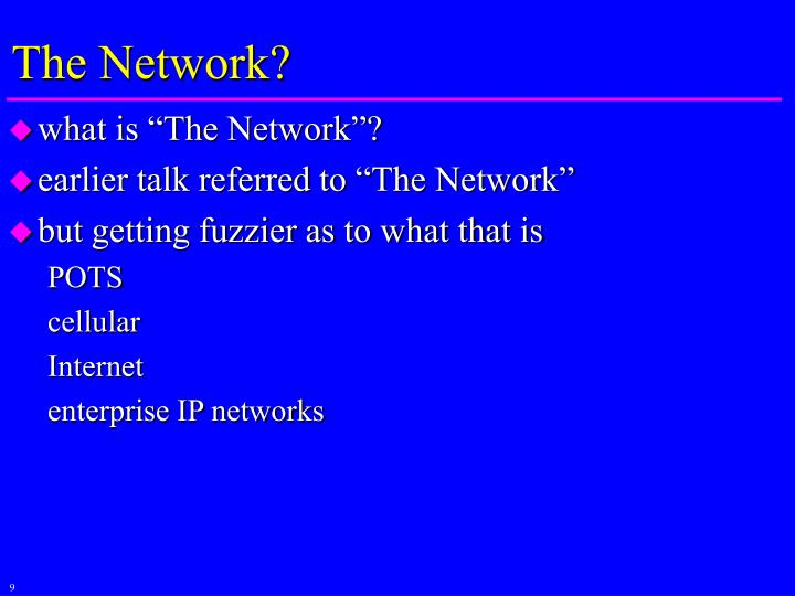 The Network?