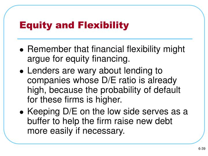 Equity and Flexibility