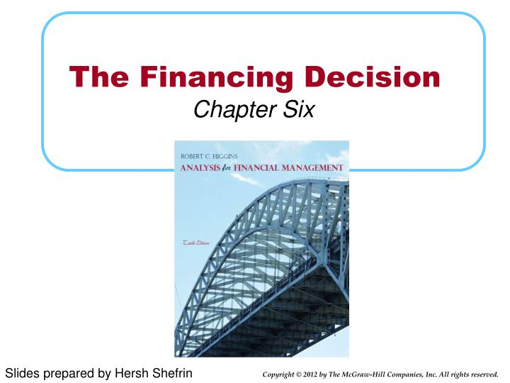 The financing decision