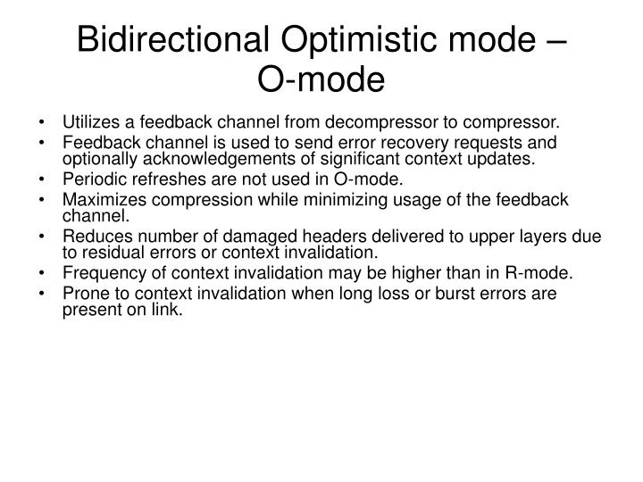 Bidirectional Optimistic mode –