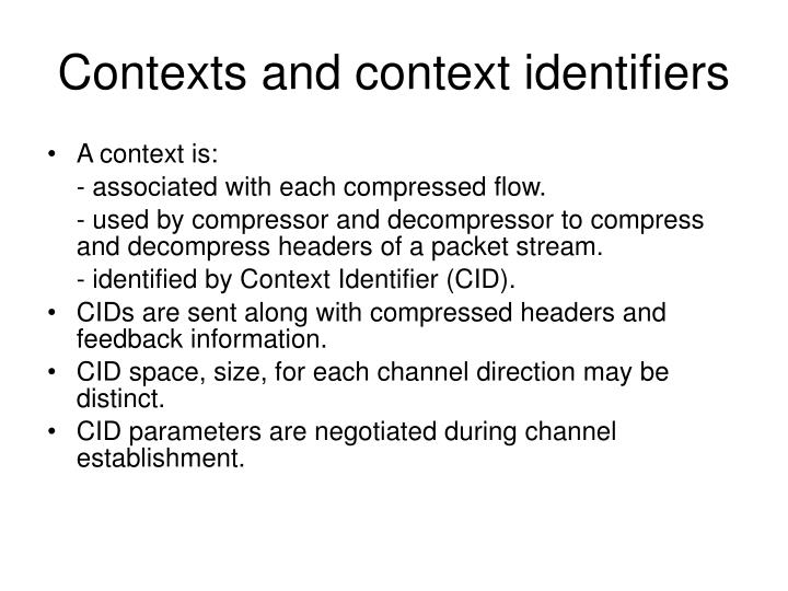 Contexts and context identifiers