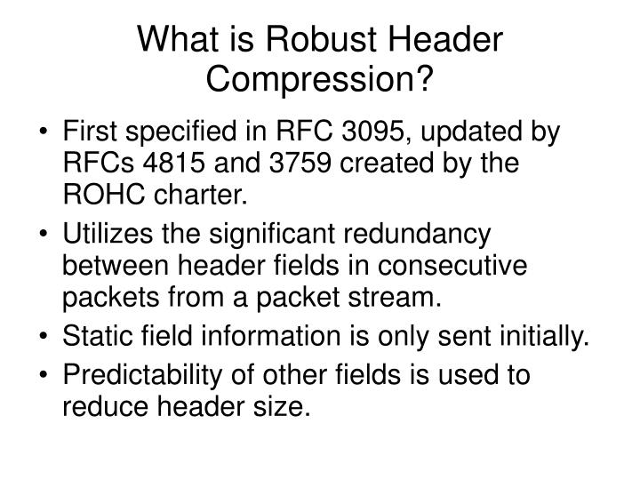What is Robust Header Compression?