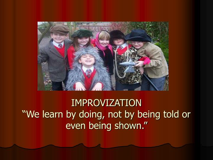IMPROVIZATION