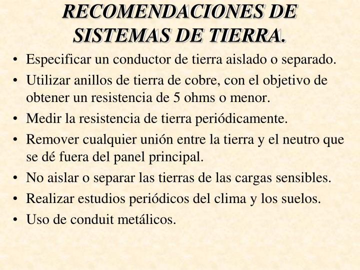RECOMENDACIONES DE SISTEMAS DE TIERRA.