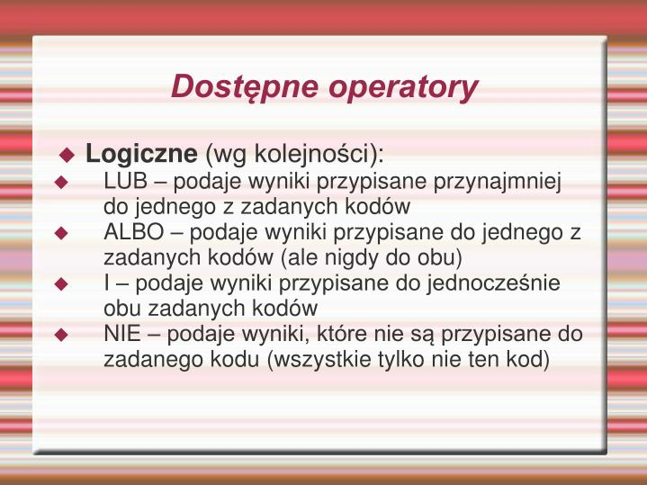 Dostępne operatory