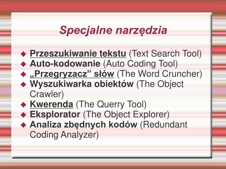 Specjalne narzędzia