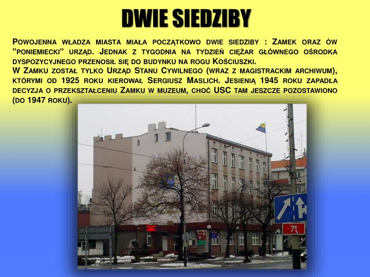 W Zamku został tylko Urząd Stanu Cywilnego (wraz z magistrackim archiwum), którymi od 1925 roku kierował Sergiusz