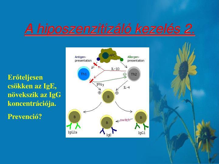 A hiposzenzitizáló kezelés 2.