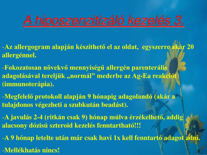A hiposzenzitizáló kezelés 3.