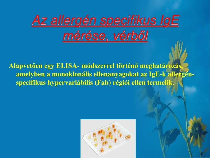 Az allergén specifikus IgE mérése, vérből