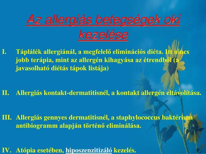 Az allergiás betegségek oki kezelése