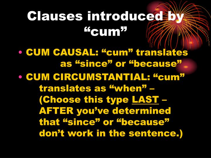 Clauses introduced by cum