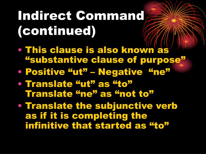 Indirect Command (continued)