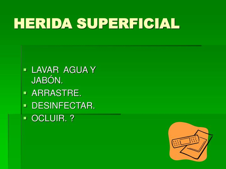 HERIDA SUPERFICIAL