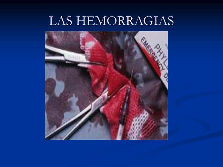 LAS HEMORRAGIAS