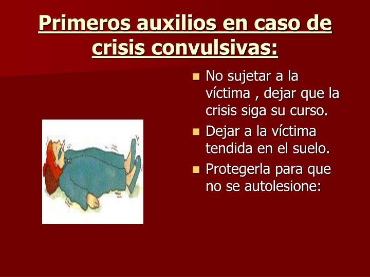 Primeros auxilios en caso de crisis convulsivas:
