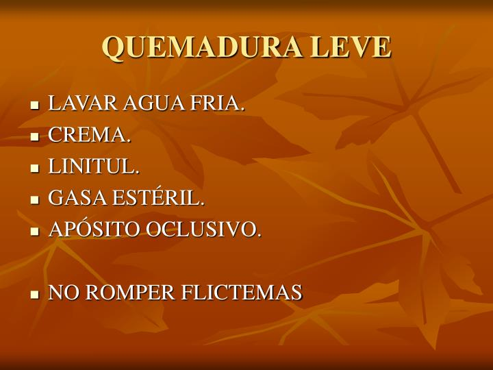 QUEMADURA LEVE
