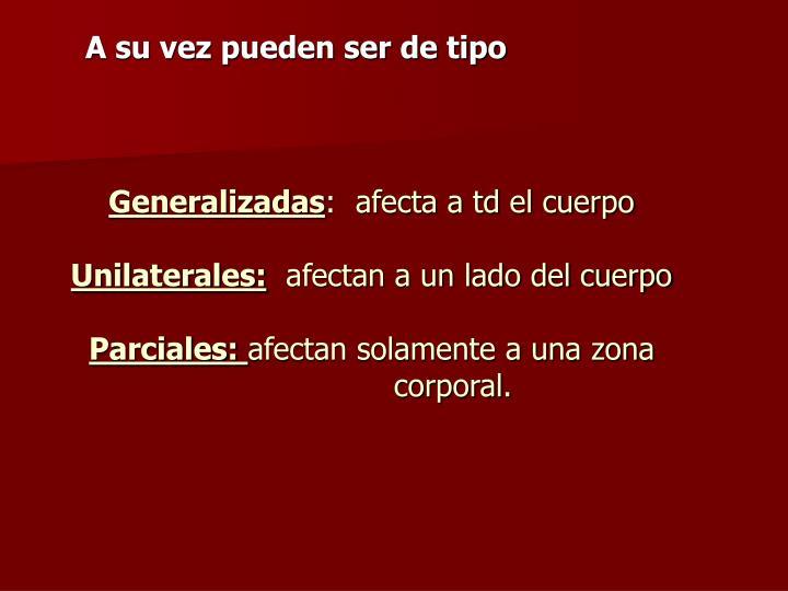 Generalizadas
