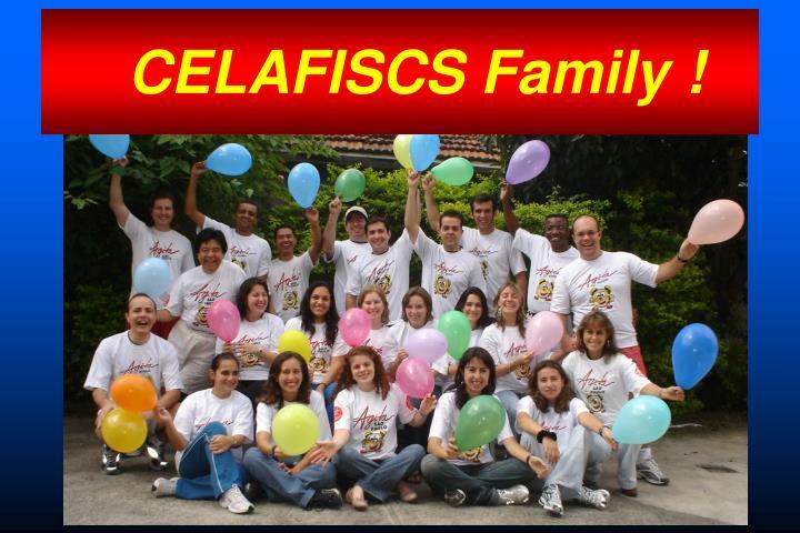 CELAFISCS Family !