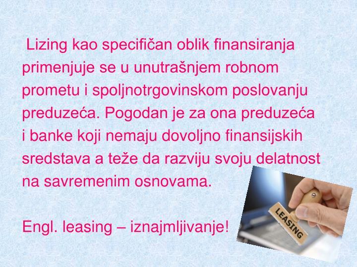 Lizing kao specifičan oblik finansiranja