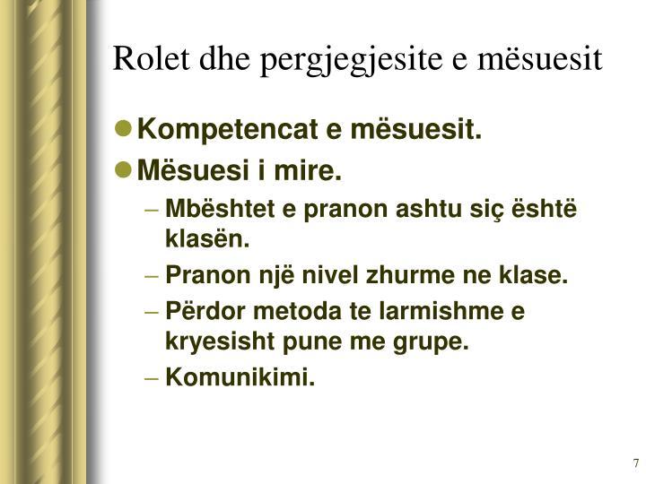 Rolet dhe pergjegjesite e mësuesit