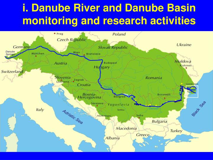 i. Danube River and Danube Basin monitoring and research activities