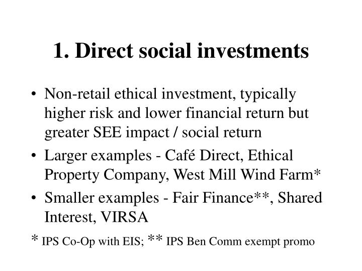 1. Direct social investments
