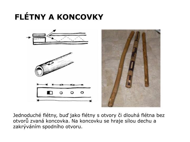 FLÉTNY A KONCOVKY