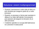soluzione sistemi multiprogrammati