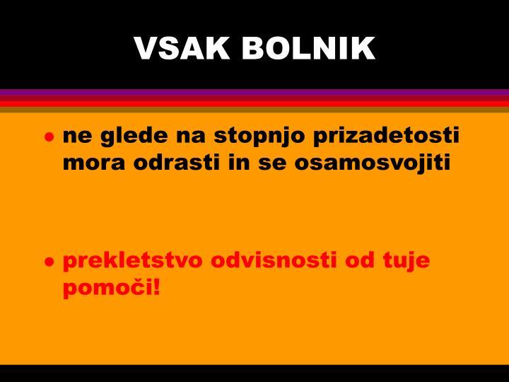 VSAK BOLNIK