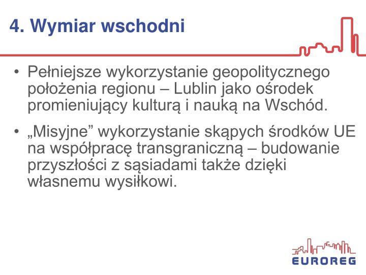 4. Wymiar wschodni