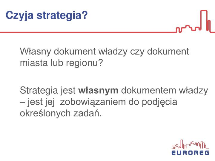 Czyja strategia?