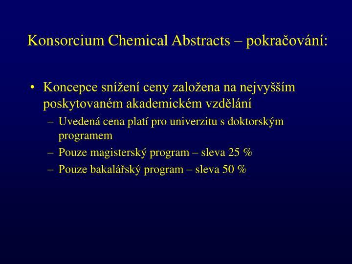 Konsorcium Chemical Abstracts – pokračování: